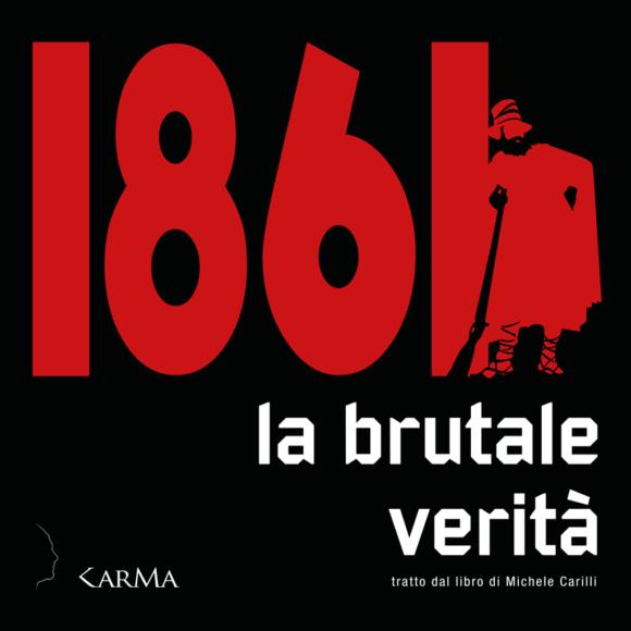 1861 – La brutale verità